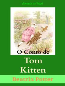 O Conto de Tom Kitten (Traduzido)