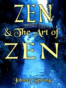 Zen and The Art of Zen