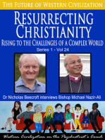 Resurrecting Christianity-Rising to the Challenges of a Complex World (The Future of Western Civilization Series 1)