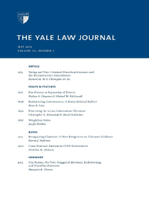 Yale Law Journal: Volume 121, Number 7 - May 2012