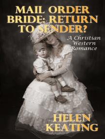 Mail Order Bride: Return To Sender?