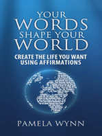 Your Words Shape Your World
