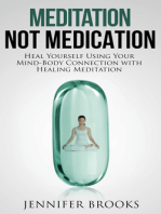 Meditation, Not Medication