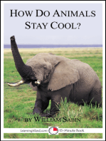 How Do Animals Stay Cool? A 15-Minute Book