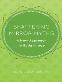 Shattering Mirror Myths: A New Approach to Body Image