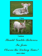Should Gentile Believers In Jesus Observe the Dietary Laws?