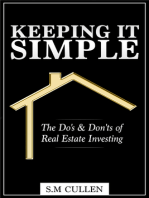 Keeping it Simple ~ The Do's & Don'ts of Real Estate Investing