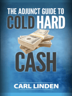 The Adjunct Guide to Cold Hard Cash