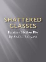 Shattered Glasses