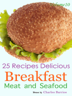 25 Recipes Delicious Breakfast Meat and Seafood Volume 10