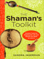 The Shaman's Toolkit