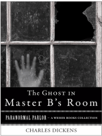 The Ghost in Master B's Room