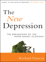 The New Depression.: The Breakdown of the Paper Money Economy