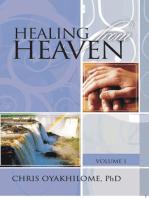 Healing From Heaven Volume 1