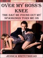 Over My Boss's Knee