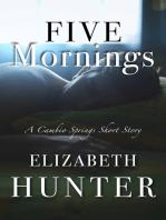 Five Mornings
