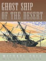 Ghost Ship of the Desert