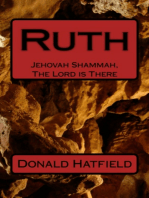 Ruth - Jehovah Shammah, (The Lord is There)