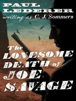 The Lonesome Death of Joe Savage
