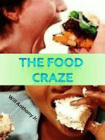 The Food Craze