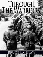 Through The Warriors' Eyes