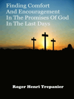 Finding Comfort And Encouragement In The Promises Of God In The Last Days