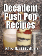 Decadent Push Pop Recipes