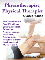 Physiotherapist, Physical Therapist