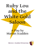 Ruby Lou and the White Gold Saloon
