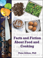 Kitchen Myths – Facts and Fiction About Food and Cooking