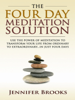 The Four Day Meditation Solution