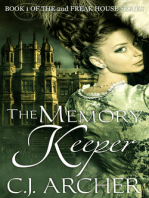 The Memory Keeper (Book 1 of the 2nd Freak House Trilogy)