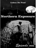 Northern Exposure: Episode One