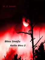 Bleu Snafu (Kallie Bleu 2)
