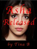 Asha Released