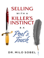 Selling with a Killer's Instinct & a Poet's Touch