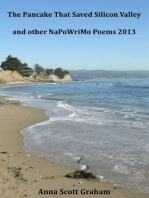 The Pancake That Saved Silicon Valley and other NaPoWriMo Poems 2013