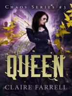 Queen (Chaos #3)