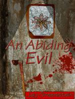 An Abiding Evil