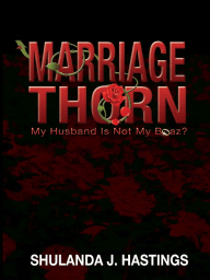 Marriage Thorn; My Husband Is Not My Boaz?