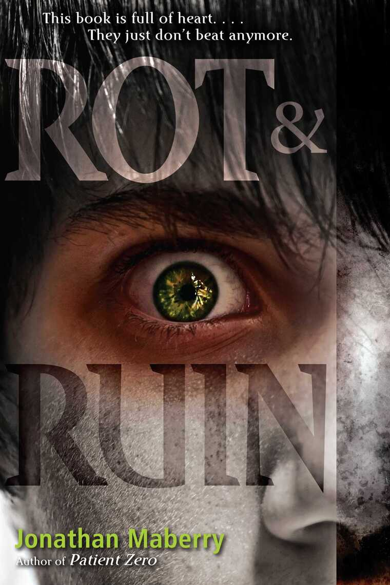 Rot Ruin By Jonathan Maberry By Jonathan Maberry Read Online