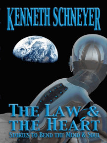 The Law & the Heart: Stories to Bend the Mind and Soul