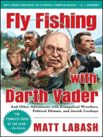 Fly Fishing with Darth Vader