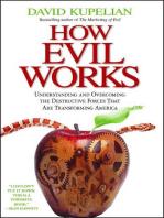 How Evil Works