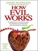 How Evil Works