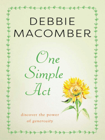 One Simple Act: Discovering the Power of Generosity