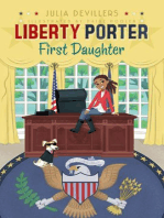 Liberty Porter, First Daughter
