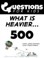 Questions 4 Kids (What is heavier)