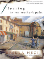 Floating in My Mother's Palm