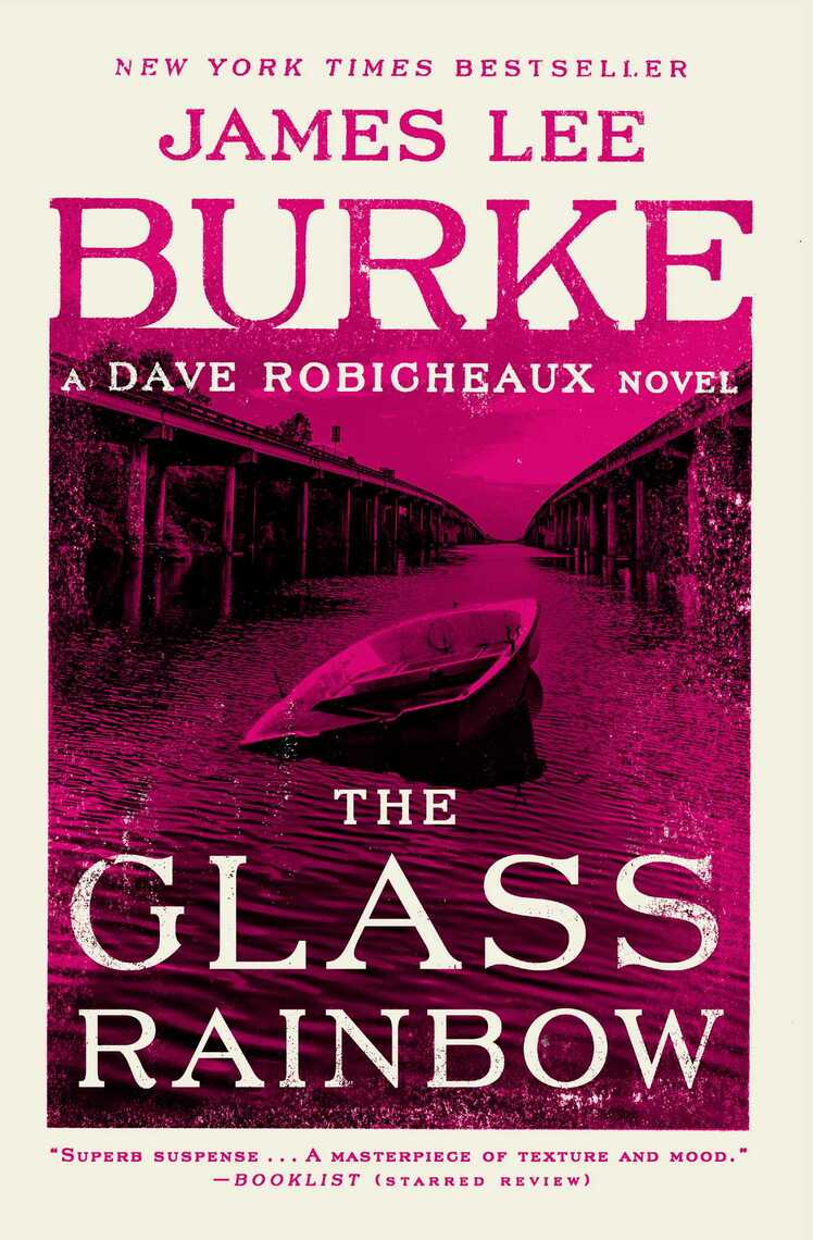 The Glass Rainbow by James Lee Burke Book Read Online